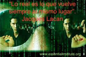 lo real by Lacan - matrix